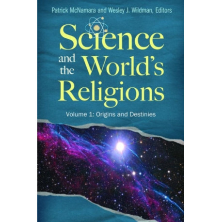 Science and the World's Religions [3 volumes]