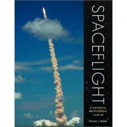 Spaceflight [3 volumes]: A Historical Encyclopedia