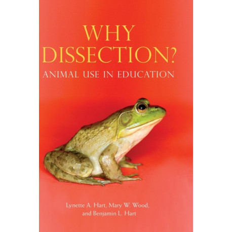 Why Dissection?: Animal Use in Education