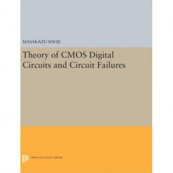 Theory of CMOS Digital Circuits and Circuit Failures