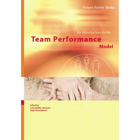 An Introduction to the Team Performance Model