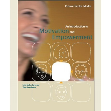 An Introduction to Motivation and Empowerment