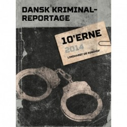 Dansk Kriminalreportage 2014