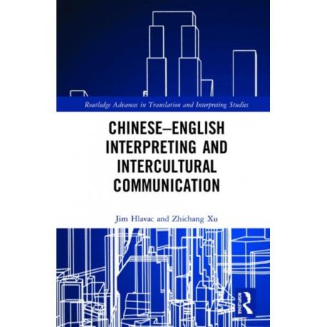 Chinese-English Interpreting and Intercultural Communication