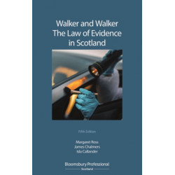 Walker and Walker: The Law of Evidence in Scotland