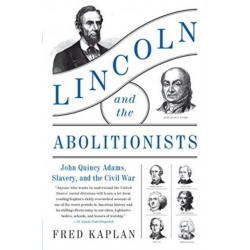 Lincoln and the Abolitionists