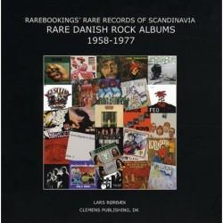 Rare Danish Rock Albums 1958-1977. Inspiration and Priceguide: Rarebookings' Rare Records of Scandinavia