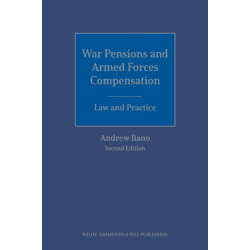 War Pensions and Armed Forces Compensation: Law and Practice
