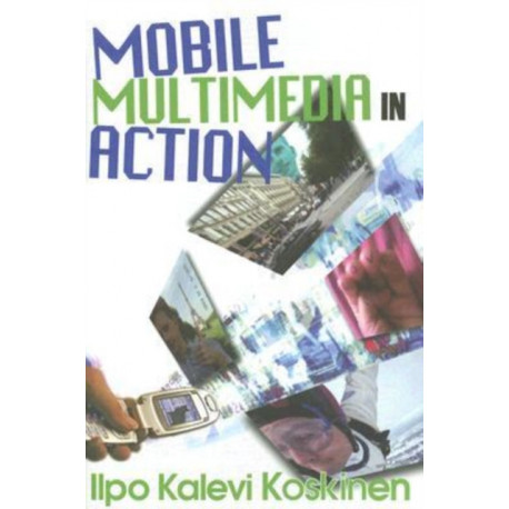Mobile Multimedia in Action