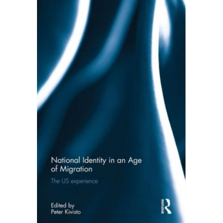 National Identity in an Age of Migration: The US experience