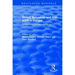 Sexual Behaviour and HIV/AIDS in Europe: Comparisons of National Surveys