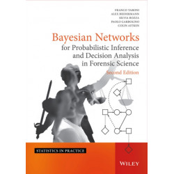 Bayesian Networks for Probabilistic Inference and Decision Analysis in Forensic Science