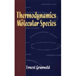 Thermodynamics of Molecular Species