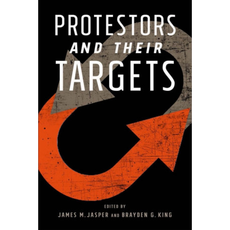 Protestors and Their Targets