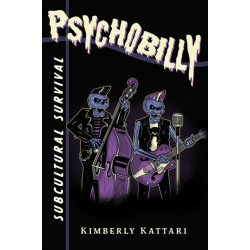 Psychobilly: Subcultural Survival