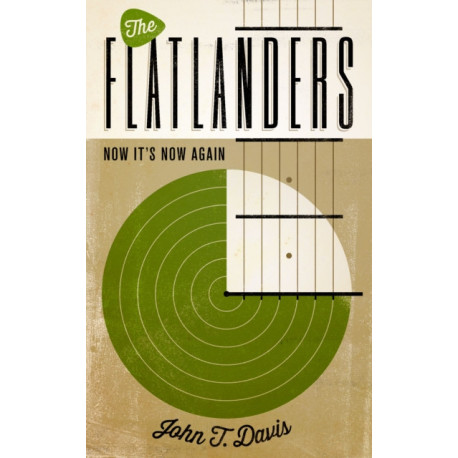 The Flatlanders: Now It's Now Again