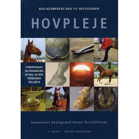 Beslagsmedens bog til hesteejeren - hovpleje: forebyggelse og behandling af hov- og benproblemer hos heste