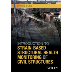 Introduction to Strain-Based Structural Health Monitoring of Civil Structures