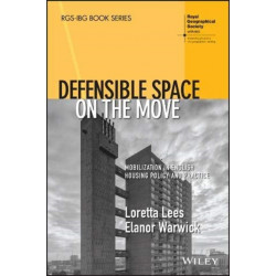 Defensible Space on the Move: Mobilization in English Housing Policy and Practice
