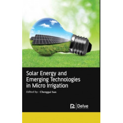 Solar Energy and Emerging Technologies in Micro Irrigation