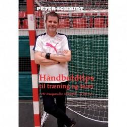 Håndboldtips til træning og teori: - 242 træningsøvelser til håndbold ...og lidt teori