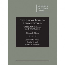The Law of Business Organizations, Cases, Materials, and Problems