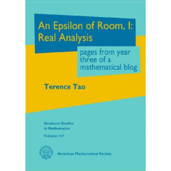 An Epsilon of Room, I: Real Analysis: Pages From Year Three of a Mathematical Blog