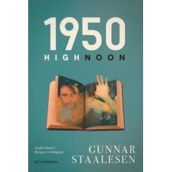 1950 High Noon: Bergen-trilogien bd. 2