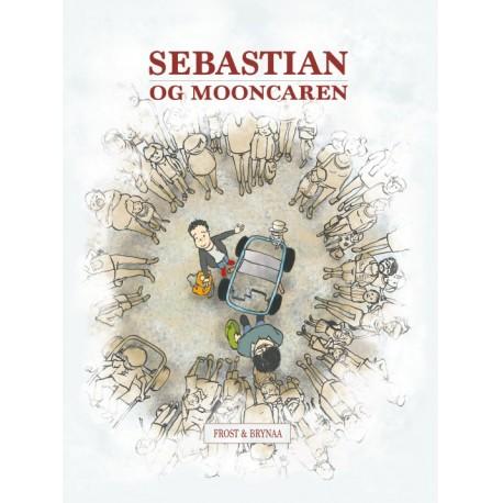Sebastian og Mooncaren: Højtlæsningsudgave