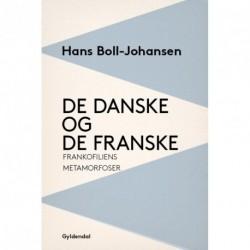 De danske og de franske: Frankofiliens metamorfoser