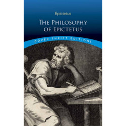 Philosophy of Epictetus: Golden Sayings and Fragments
