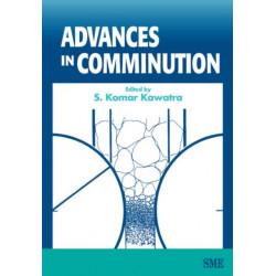 Advances in Comminution