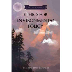Ethics for Environmental Policy
