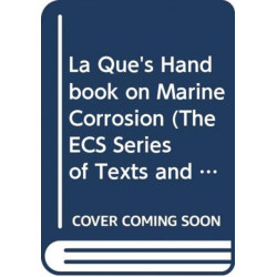 La Que's Handbook on Marine Corrosion