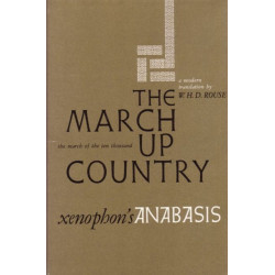 March Up Country  March Up Country: A Translation of Xenophon's Anabasis
