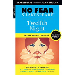 Twelfth Night: No Fear Shakespeare Deluxe Student Edition
