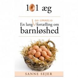 101 æg: En lang - og lykkelig - fortælling om barnløshed