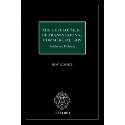 The Development of  Transnational Commercial Law: Policies and Problems