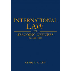 International Law for Seagoing Officers: 6th Edition