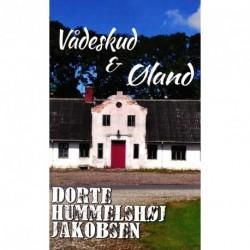 Vådeskud  & Øland