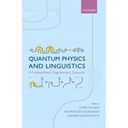 Quantum Physics and Linguistics: A Compositional, Diagrammatic Discourse