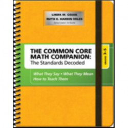 The Common Core Mathematics Companion: The Standards Decoded, Grades 3-5: What They Say, What They Mean, How to Teach Them