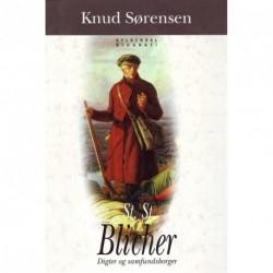 St.St. Blicher: Digter og samfundsborger