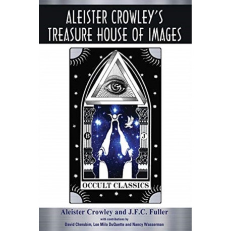 Aleister Crowley's Treasure House of Images