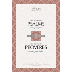 The Passion Translation: Psalms & Proverbs (2nd Edition)
