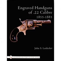 Engraved Handguns of .22 Calibre 1855-1885