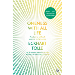 Oneness With All Life: Find your inner peace with the international bestselling author of A New Earth & The Power of Now