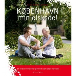 København min elskede: en guide til romantiske oplevelser i den danske hovedstad