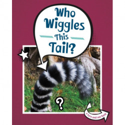Who Wiggles This Tail?