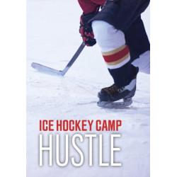 Ice Hockey Camp Hustle